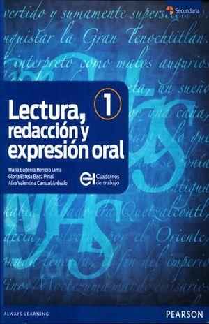 LECTURA REDACCION Y EXPRESION ORAL 1. SECUNDARIA