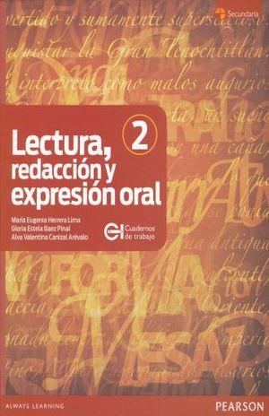 LECTURA REDACCION Y EXPRESION ORAL 2. SECUNDARIA