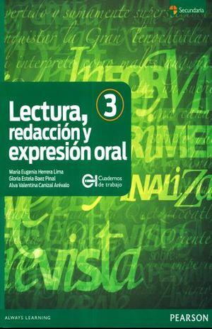 LECTURA REDACCION Y EXPRESION ORAL 3. SECUNDARIA