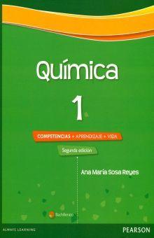 QUIMICA 1. COMPETENCIAS + APRENDIZAJE + VIDA BACHILLERATO / 2 ED.