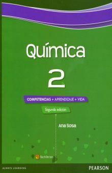 QUIMICA 2. COMPETENCIAS + APRENDIZAJE + VIDA BACHILLERATO / 2 ED.