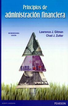 PRINCIPIOS DE ADMINISTRACION FINANCIERA / 12 ED.