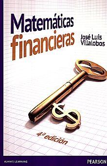 MATEMATICAS FINANCIERAS / 4 ED.