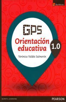 GPS ORIENTACION EDUCATIVA 1.0 BACHILLERATO