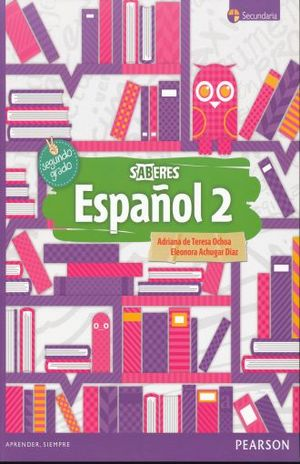 ESPAÑOL 2. SECUNDARIA SABERES