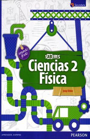 CIENCIAS 2 FISICA. SECUNDARIA SABERES