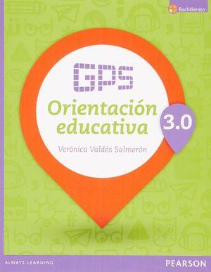 GPS ORIENTACION EDUCATIVA 3.0 BACHILLERATO