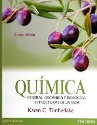 QUIMICA GENERAL ORGANICA Y BIOLOGICA. ESTRUCTURAS DE LA VIDA BACHILLERATO / 4 ED.