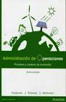 ADMINISTRACION DE OPERACIONES. PROCESOS Y CADENAS DE SUMINISTRO / 10 ED.