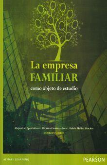 EMPRESA FAMILIAR COMO OBJETO DE ESTUDIO, LA