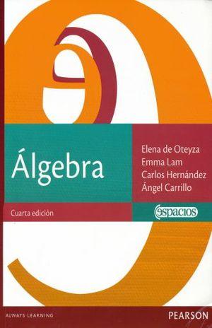 ALGEBRA. BACHILLERATO / 4 ED.