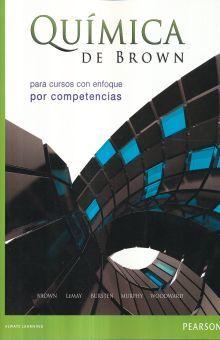 QUIMICA DE BROWN PARA CURSOS CON ENFOQUE POR COMPETENCIAS