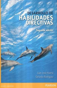 DESARROLLO DE HABILIDADES DIRECTIVAS / 2 ED.
