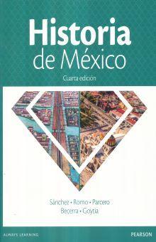 HISTORIA DE MEXICO. BACHILLERATO / 4 ED.