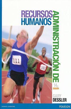 ADMINISTRACION DE RECURSOS HUMANOS / 14 ED.