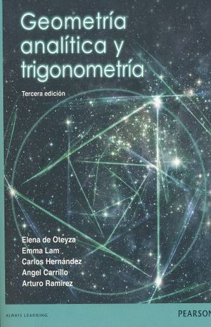 GEOMETRIA ANALITICA Y TRIGONOMETRIA. BACHILLERATO / 3 ED.