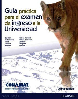 GUIA PRACTICA DE INGRESO A LA UNIVERSIDAD / 4 ED. (CONAMAT)