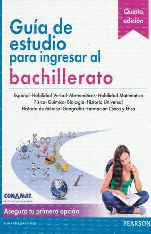 GUIA DE ESTUDIO PARA INGRESAR AL BACHILLERATO (CONAMAT)