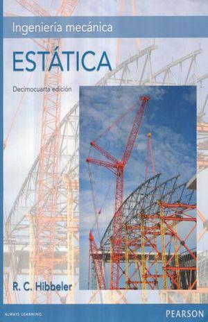 INGENIERIA MECANICA. ESTATICA / 14 ED.
