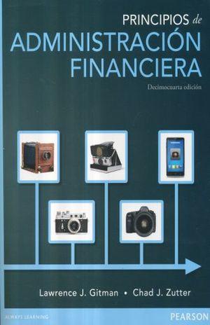 PRINCIPIOS DE ADMINISTRACION FINANCIERA / 14 ED.