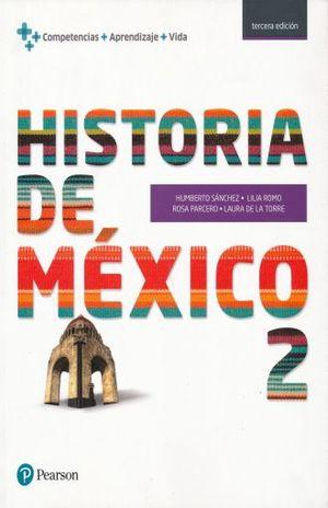 HISTORIA DE MEXICO 2. BACHILLERATO / 3 ED.