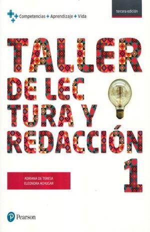 TALLER DE LECTURA Y REDACCION 1. BACHILLERATO / 3 ED.