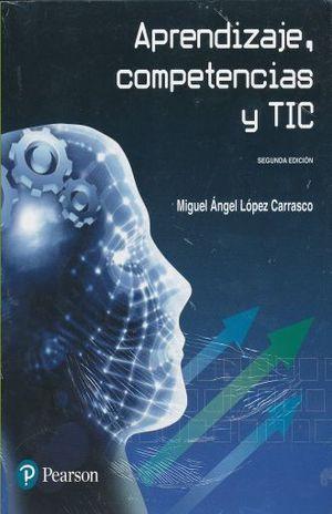 APRENDIZAJES COMPETENCIAS Y TIC / 2 ED.