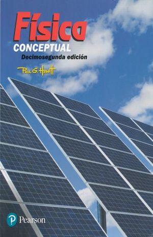 FISICA CONCEPTUAL / 12 ED.
