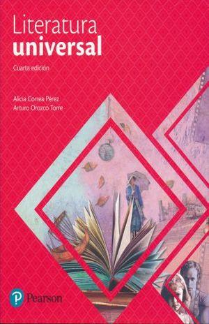 LITERATURA UNIVERSAL. BACHILLERATO / 4 ED.