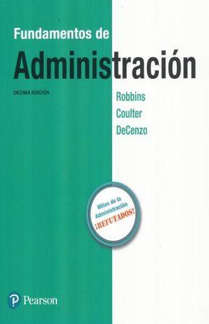 FUNDAMENTOS DE ADMINISTRACION / 10 ED.
