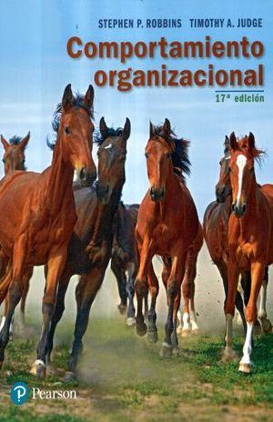 COMPORTAMIENTO ORGANIZACIONAL / 17 ED.