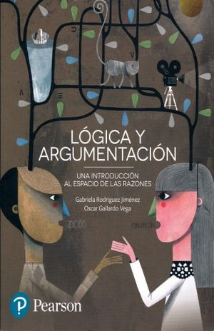 LOGICA Y ARGUMENTACION. UNA INTRODUCCION AL ESPACIO DE LAS RAZONES