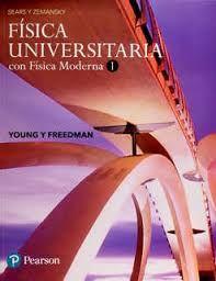 SEARS Y ZEMANSKY FISICA UNIVERSITARIA CON FISICA MODERNA / VOL. 1
