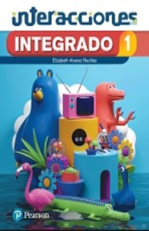INTEGRADO 1 CIENCIAS NATURALES. INTERACCIONES