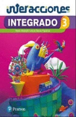 INTEGRADO 3 CIENCIAS NATURALES. INTERACCIONES