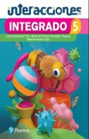 INTEGRADO 5 CIENCIAS NATURALES. INTERACCIONES