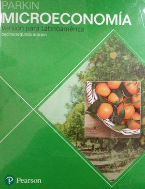 Microeconomía / 12 ed. (Versión para Latinoamérica)