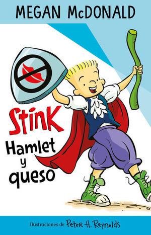 Stink Hamlet y queso
