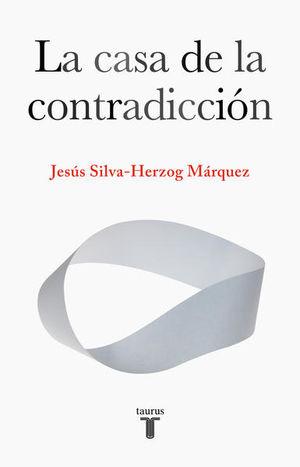 La casa de la contradicción