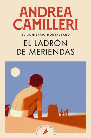 El ladrón de meriendas / El comisario Montalbano / vol. 3