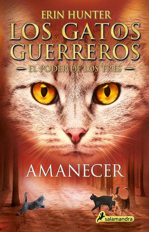 Amanecer / Gatos Guerreros. El poder de los tres 6