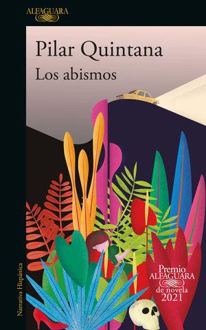 Los abismos (Premio Alfaguara 2021)