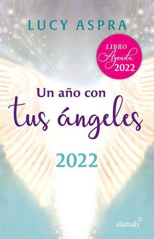 Un año con tus Ángeles 2022