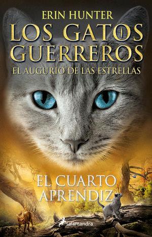 El cuarto aprendiz / Los gatos guerreros. El augurio de las estrellas 1