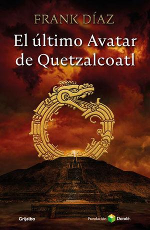 El último avatar de Quetzacoatl