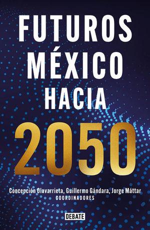 Futuros: México hacia 2050