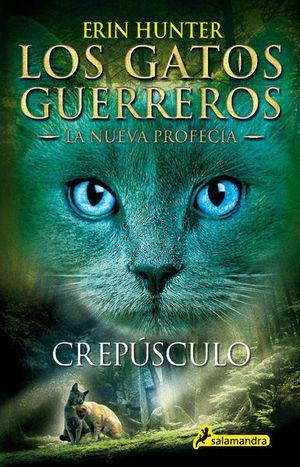 Crepúsculo / Lo gatos guerreros. La nueva profecía / vol. 5