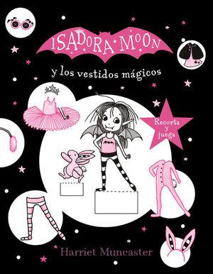 Isadora Moon y los vestidos mágicos