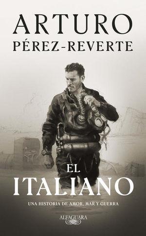 El Italiano. Una historia de amor, mar y guerra