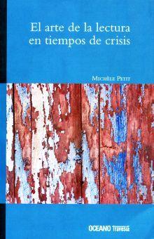 ARTE DE LA LECTURA EN TIEMPOS DE CRISIS, EL